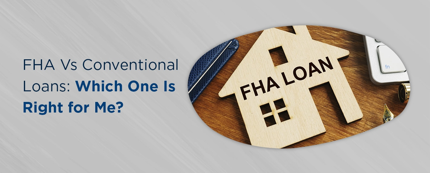 fha vs conventional which one is right for me