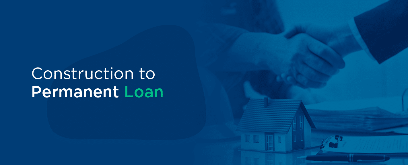 Construction to permanent loan cover