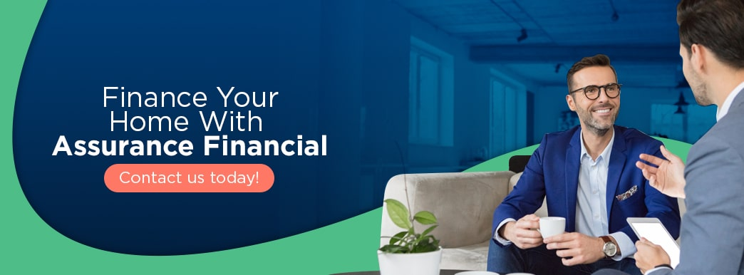 finance your home with assurance financial