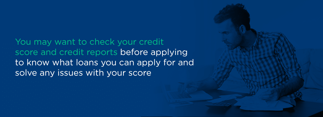 you may want to check your credit score and credit reports