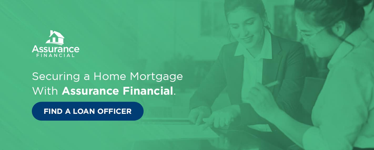secure a home mortgage with assurance financial