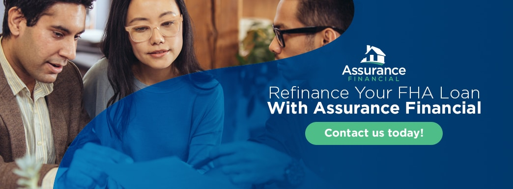Refinance your FHA loan with Assurance CTA button