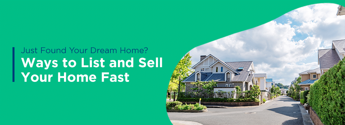 Ways to list and sell your home fast heading