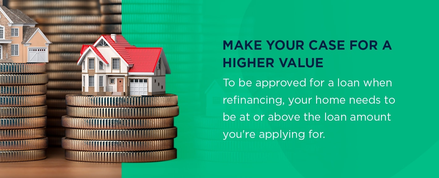 Make your case for a higher appraisal value