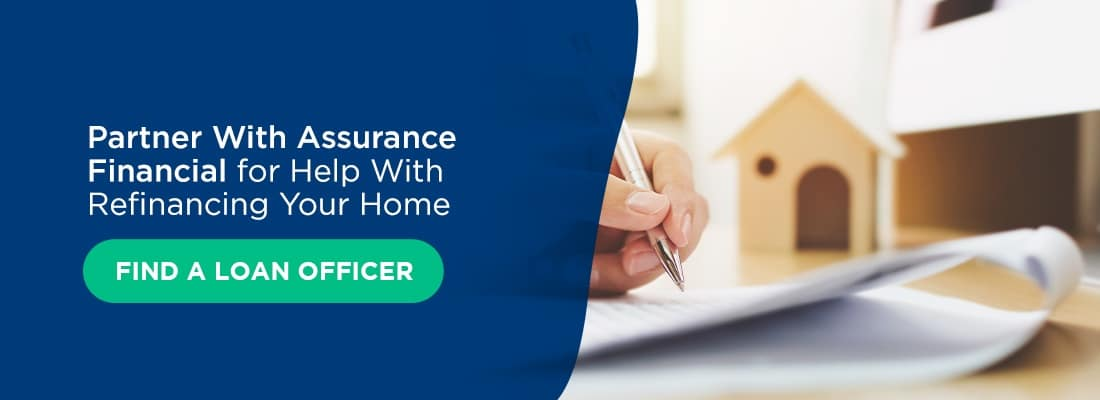 Partner-With-Assurance-Financial-for-Help-With-Refinancing-Your